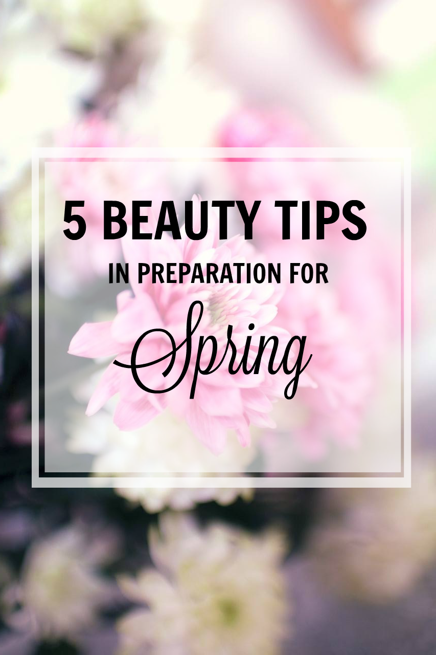 5 beauty tips in preparation for spring fizzy peaches for Preparing for spring